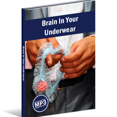 Brain In Your Underwear