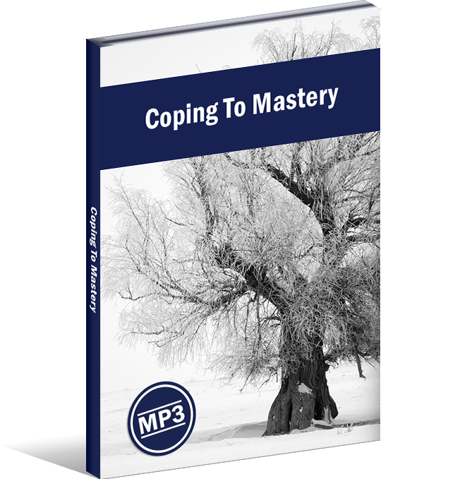 Coping To Mastery