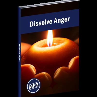 Dissolve Anger
