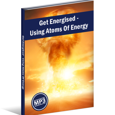 Get Energised - Using Atoms Of Energy