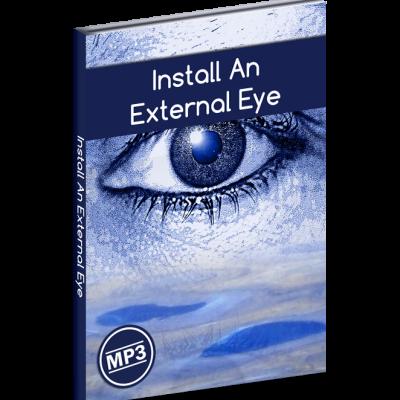 Install An External Eye