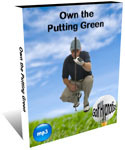 Own the Putting Green