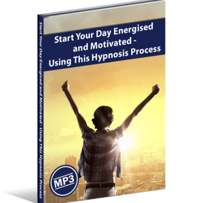 Start Your Day Energised and Motivated – Using This Hypnosis Process